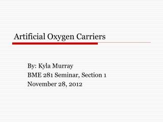 Artificial Oxygen Carriers