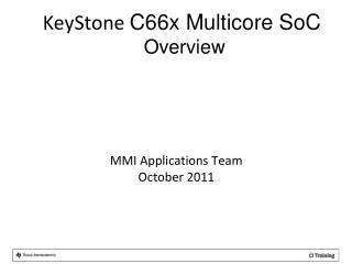 MMI Applications Team October 2011