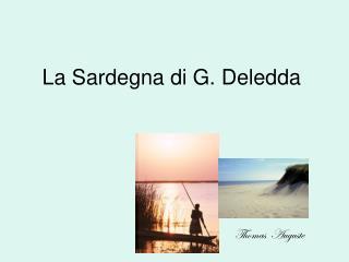 La Sardegna di G. Deledda