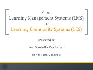 From  Learning Management Systems (LMS)  to Learning Community Systems (LCS)