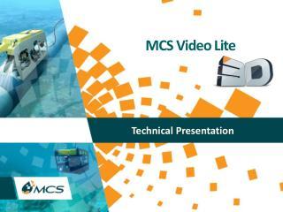 MCS Video Lite
