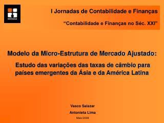 """I Jornadas de Contabilidade e Finanças """"Contabilidade e Finanças no Séc. XXI"""""""
