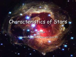 Characteristics of Stars TLC Sun Video  14.10 Unitedstreaming Sun Video and Quiz/MC