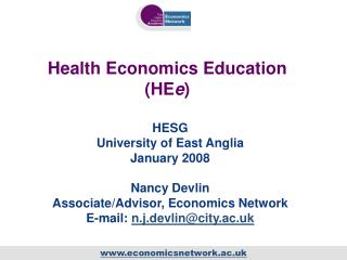 Health Economics Education (HE e )