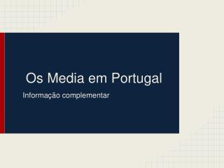 Os Media em Portugal