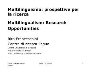 Multilinguismo: prospettive per la ricerca