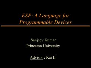 ESP: A Language for Programmable Devices