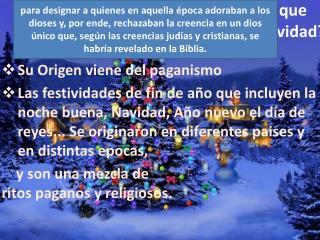 ¿ Es Correcto que Celebremos Navidad ?