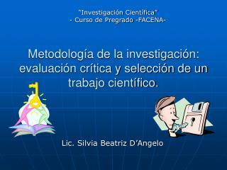 Metodología de la investigación: evaluación crítica y selección de un trabajo científico.