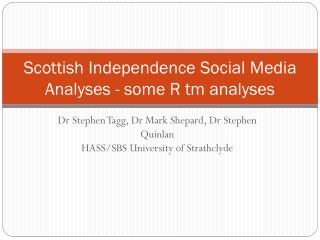 Scottish Independence Social Media Analyses - some R tm analyses