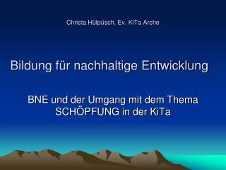 Christa Hülpüsch, Ev. KiTa Arche