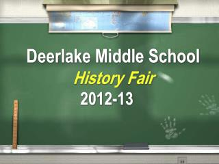 Deerlake Middle School History Fair 2012-13