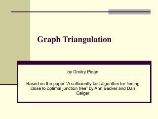 Graph Triangulation
