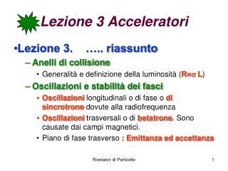 Lezione 3 Acceleratori