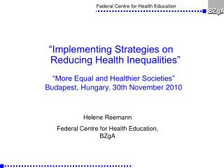 """Implementing Strategies on Reducing Health Inequalities"""