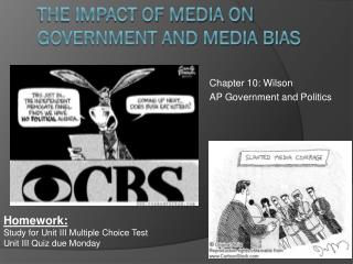 The impact of media on government and media Bias