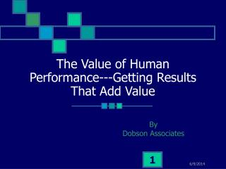 The Value of Human Performance---Getting Results That Add Value