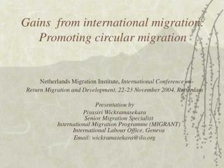 Gains  from international migration:  Promoting circular migration