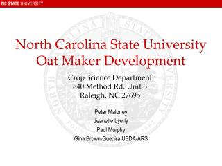 North Carolina State University Oat Maker Development