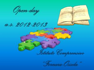 Open-day a.s. 2012-2013