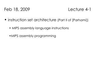 Feb 18, 2009                                Lecture 4-1