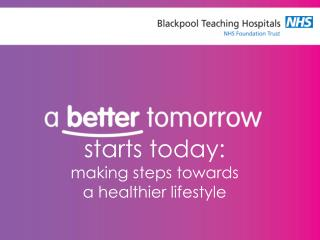 starts today:  making steps towards  a healthier lifestyle