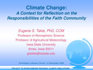Climate Change:  A Context for Reflection on the Responsibilities of the Faith Community
