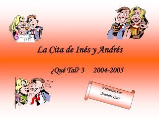 La Cita de In és y Andrés