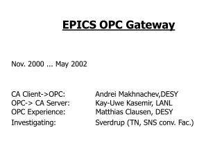 EPICS OPC Gateway Nov. 2000 ... May 2002