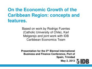 On the Economic Growth of the Caribbean Region: concepts and features.