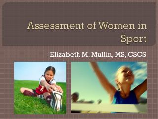 Assessment of Women in Sport