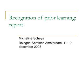 Recognition of prior learning: report