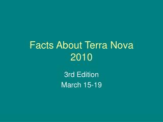 Facts About Terra Nova 2010