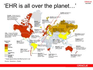 �EHR is all over the planet��