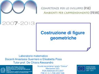 Scuola secondaria I grado �Cavour� Marcianise (CE)  PON A00DGAI 872 2007  FSE C1 C-1-FSE-2007-506