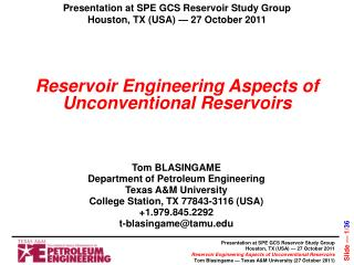 Reservoir Engineering Aspects of Unconventional Reservoirs