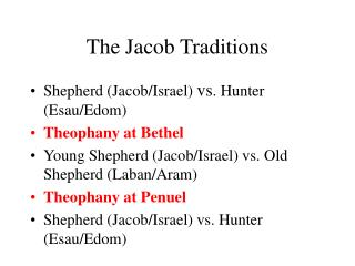 The Jacob Traditions