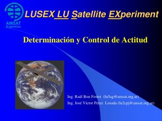 LUSEX  LU S atellite  EX periment