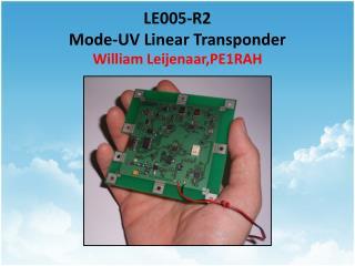 LE005-R2 Mode-UV Linear Transponder