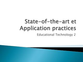 State-of-the-art et Application practices