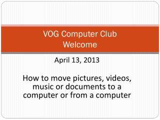 VOG Computer Club Welcome