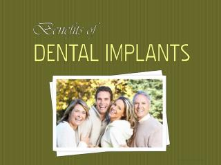 Dental Implants Lafayette - Benefits of Dental Implants