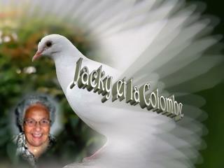 Jacky et la Colombe