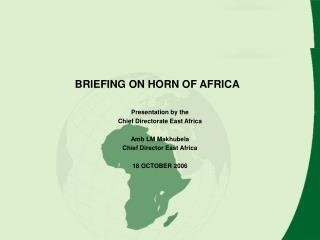 BRIEFING ON HORN OF AFRICA