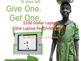 $100 Dollar Laptop One Laptop Per Child Project