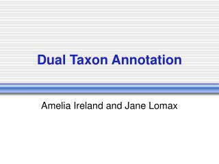 Dual Taxon Annotation
