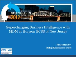 Supercharging Business Intelligence with MDM at Horizon BCBS of New Jersey