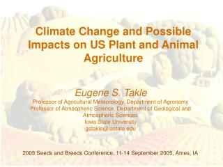 Climate Change and Possible Impacts on US Plant and Animal Agriculture