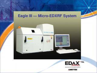 Eagle III — Micro-EDXRF System