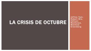 La Crisis de  Octubre